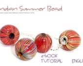 TUTORIAL Indian Summer Bead  for bead makers by Carla di Francesco ENGLISH