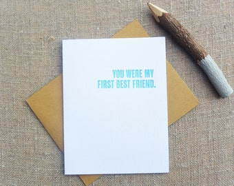 Letterpress Greeting Card - Love & Friendship Card - Thinking Out Loud - First Best Friend - TOL-437