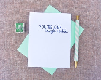 Letterpress Greeting Card - Friendship Card - Stuff My Friends Say - Tough Cookie - STF-487