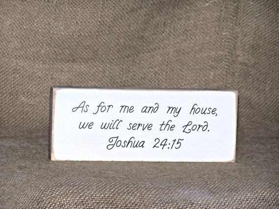Wood Sign Home or Office Decor, Distressed Country Cottage Signage, Scripture Quote, Bible Verse Joshua 24.15 Plaque, Pastor Minister Gift