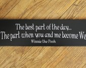 The best part of the day Wood Sign for your Sweetie Wall Decor