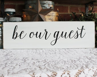 Be Our Guest Sign, Guest Room Decor,  Welcome Family and Friends, Wood Sign, Guest Room Sign