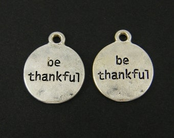 Be Thankful Charm Antique Silver Hammered Texture Be Thankful Pendant Gratitude Earring Dangles Jewelry Finding |S2-9|2