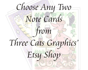 Choose Any Two Note Cards from Three Cats Graphics' Etsy Shop