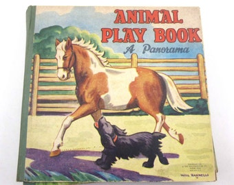 Animal Play Book A Panorama Vintage 1940s Children's Book by The Saalfield Co. Will Rannells Illustrated