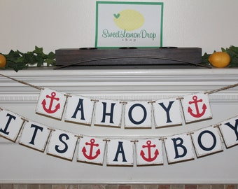 nautical baby decorations AHOY ITS A BOY Banner - Rustic - Twine - Shower Decor - Anchor