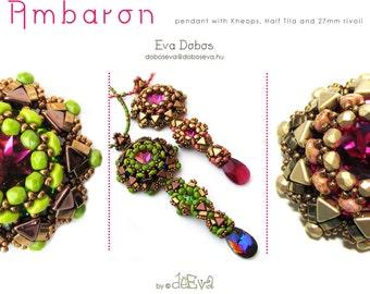 bead pattern - NY 226 - Ambaron - Pendant with Kheops, HalfTila, SuperDuo - Pdf instruction