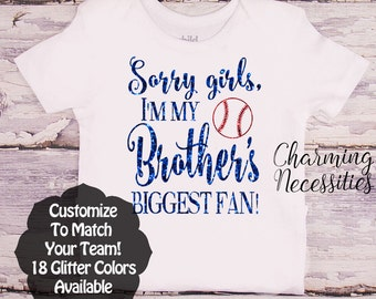 Baseball Sister Shirt, Fan, Toddler Girl Clothes, Baby Girl Outfits, Sorry Girls I'm My Brothers Biggest Fan Custom Personalized