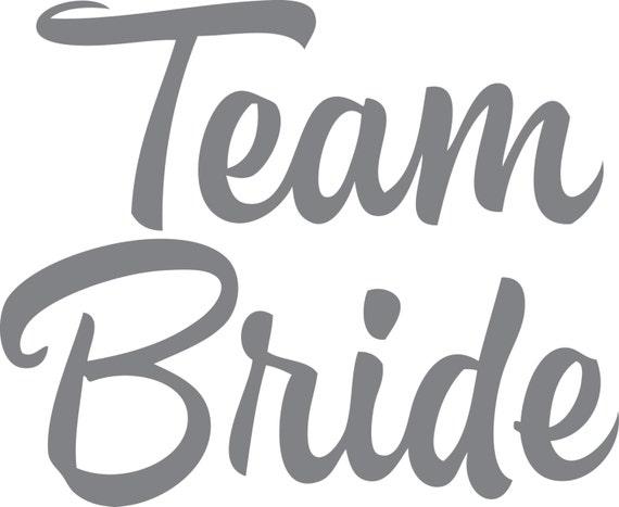 Team Bride Digital Cut File Svg Jpg Dxf