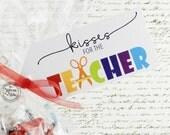 Kisses for the Teacher   Teacher Appreciation Tag   Thanks Teacher Hershey Kisses