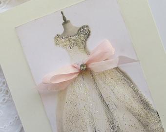 Wedding Card, Embellished Dress Card,  Handmade Card,Unique Blank Greeting Card, Shabby Card , Mixed Media Art Card