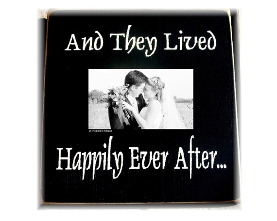 And they lived happily ever after primitive wood frame sign