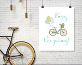 Enjoy the journey! Inspirational Teen Art, Girl Graduation Gifts, INSTANT DOWNLOAD, Dorm Decor, Dorm Wall Art,Teen Wall Art,Motivational Art