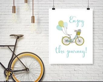 Enjoy the journey! Inspirational Teen Art, Girl Graduation Gifts, Instant DOWNLOAD, YOU PRINT, Dorm Decor, Dorm Wall Art,Teen Wall Art