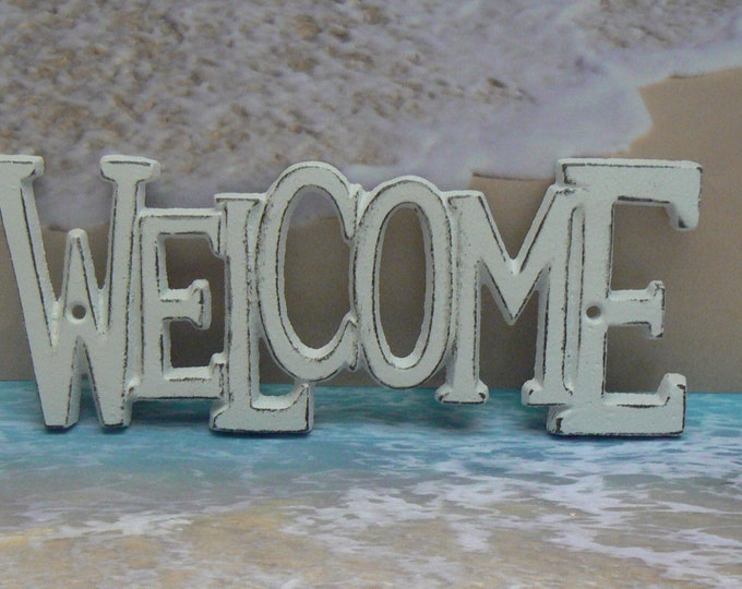 Welcome Wall Plaque Sign Cast Iron Shabby Elegance White White Cast Iron Beach House Decor Shabby Style Chic Decor Entryway Door Sign