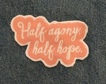 Small Half Agony Half Hope text patch Jane Austen Persuasion literature quote