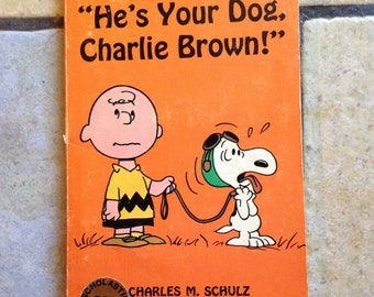 1968 He's Your Dog, Charlie Brown Cartoon Book by Charles Schulz