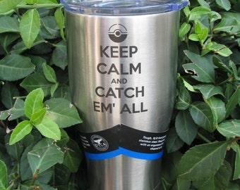 Keep Calm and Catch Em All ORCA