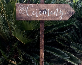 CeReMoNY SiGn - Directional Wedding Sign - Custom Wedding SiGn - ReCepTioN SiGn - WeDDinG SiGn - RuSTiC and STaiNeD - 4ft Stake