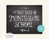 Printable First & Last Day of Montessori School - 8x10 Framable Print and Decor