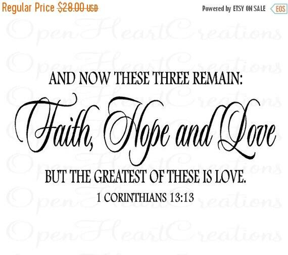 ON SALE Christian Vinyl Wall Decal - Faith Hope Love Corinthians 13 - Love Wall Quotes 18H x 36W Qt0163