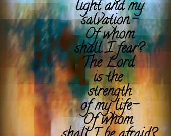 Psalms 27:1 Art print Home Decor Office Decor Bible art Scripture Art Bible Verse
