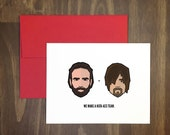valentines day card / we make a kick-ass team / the walking dead / parody card / anti valentine / original art / zombies / blank / for him