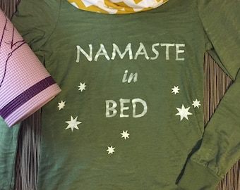 Namaste in Bed.  Workout. Motivational. Inspirational. Graphic Tee. Yoga. Gift. Quote. Print. Funny. Small.