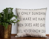 You Are My Sunshine Pillow | Modern Sleek Home Decor | Handmade Children's Lyrics Gift | Gift for Her | Unique Accent for Grandparents
