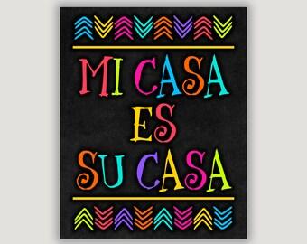 Mi Casa Es Su Casa, colorful home decor, foyer art, Mexican decor, Spanish decor, housewarming art, camper art, Spanish quote, dorm door art