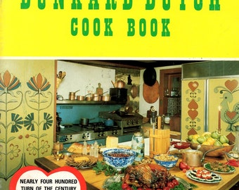 Dunkard Dutch Vintage Pennsylvania German Bread Cakes Meat Pickles Pies Preserves Soup Vegetables Game Recipes Cookery Cook Book Leaflet
