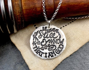 Be Still and Know that I am God Necklace - Pure Silver Necklace