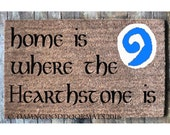for Amber Home is where the hearthstone is doormat geek stuff