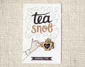 Enamel Pin - Tea Snob