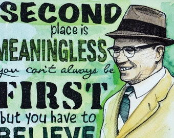 Vince Lombardi Second Place is Meaningless Quote Pen and Ink Watercolor Print
