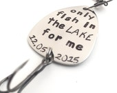 Only Fish in the Lake For Me Fishing Lure Mens Gift Personalized Husband Gift Personalized Groom Gift Personalized Fishing Lure