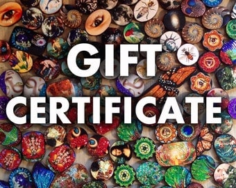 GIFT CERTIFICATE for Anything in My Shop!!