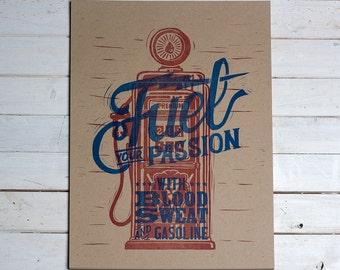 Fuel Your Passion - Letterpress Print