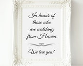 Memorial Wedding Sign, In Honor Of Those Who Are In Heaven Sign - PRINTABLE Instant Download, Memorial Table Sign, In Memory Of, 3 Sizes