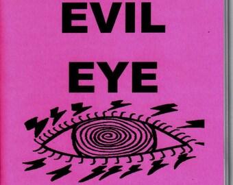 The SUPER EVIL EYE Black MAgick Book