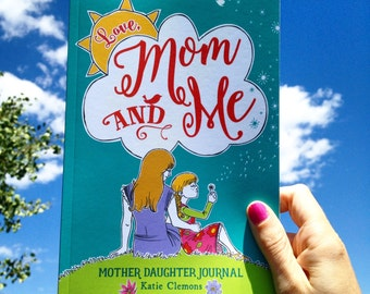 Journal and coloring book for Mom Daughter to share, Mum Daughter journal, diary. Love Mom and Me, mother daughter journal