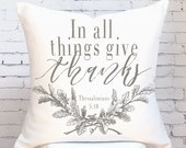 Pillow Cover In All Things Give Thanks