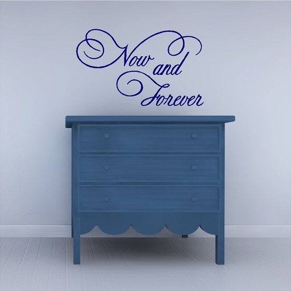 Now And Forever.....Bedroom/Love Wall Quotes Words Sayings Lettering Art Removable Home Decals