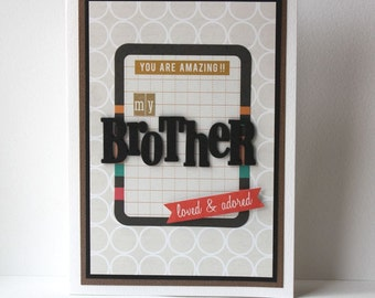 Brother Handmade Card