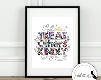 Quote Wall Print, Anti Bullying Poster, Typography, Treat Others Kindly, Inspirational Quote Print, Digital Print, 8x10 Instant Download