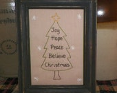 UNFRAMED Primitive Picture Stitchery Country Christmas Tree Joy Hope Peace Believe Gift Idea Decoration Holiday 5x7 Home Decor wvluckygirl