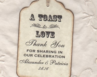 50 Custom Toast To Love Wedding Favor Tags, Thank You Shot Glass Liquor Wine Bottle Label Tags - Vintage Style