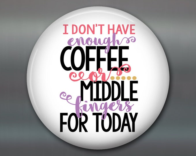 "Coffee decor kitchen magnets, funny coffee signs for kitchen, coffee lover gift for her, 3.5"" fridge magnet, MA-WORD-21"