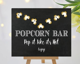 Popcorn Bar Sign II - Printable Signage - Pop It Like Its Hot Part II - 8x10 and 5x7 -  Instant Download