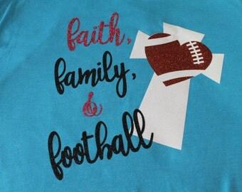 Faith Family and Football Shirt, Football Shirt, Cross Shirt, Football mom shirt, football bling shirt, spirit wear shirt, football cross